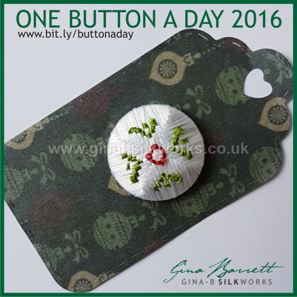 Day 338 : Holly #onebuttonaday by Gina Barrett